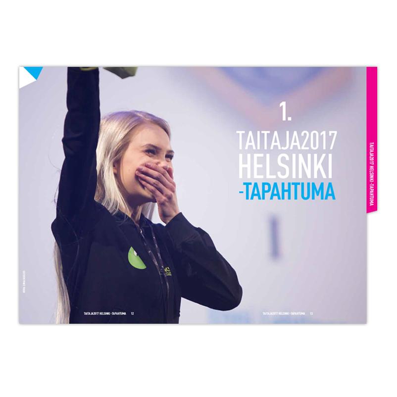 Taitaja2017 Helsinki -tapahtuman lähes 400 sivuinen julkaisu.